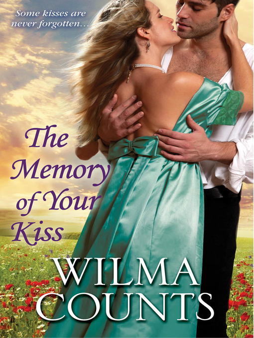 Title details for The Memory of Your Kiss by Wilma Counts - Available