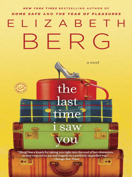 Title details for The Last Time I Saw You by Elizabeth Berg - Available