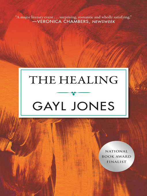 Title details for The Healing by Gayl Jones - Available