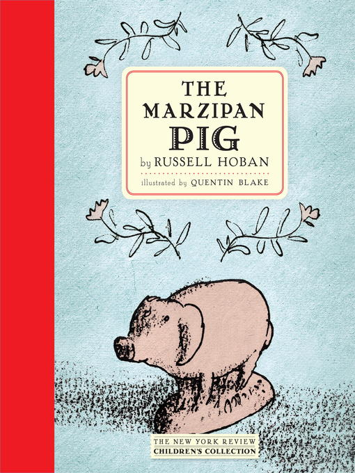 Title details for The Marzipan Pig by Russell Hoban - Available