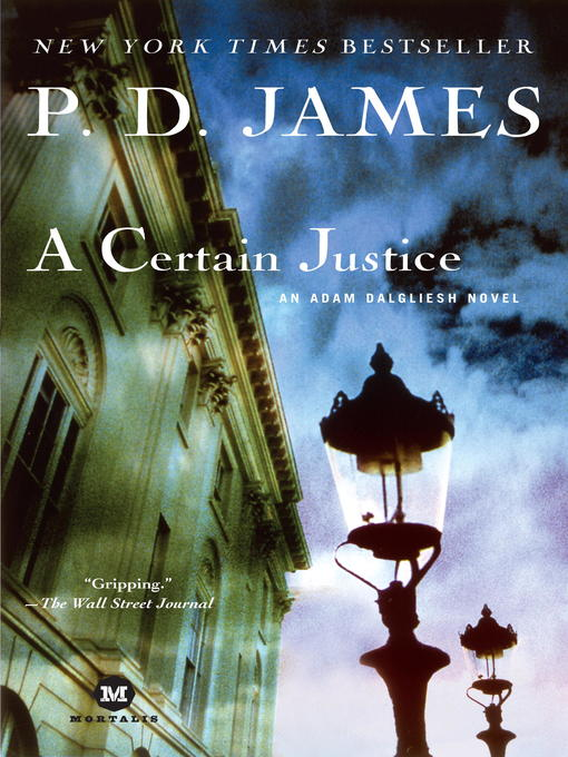 Title details for A Certain Justice by P. D. James - Available