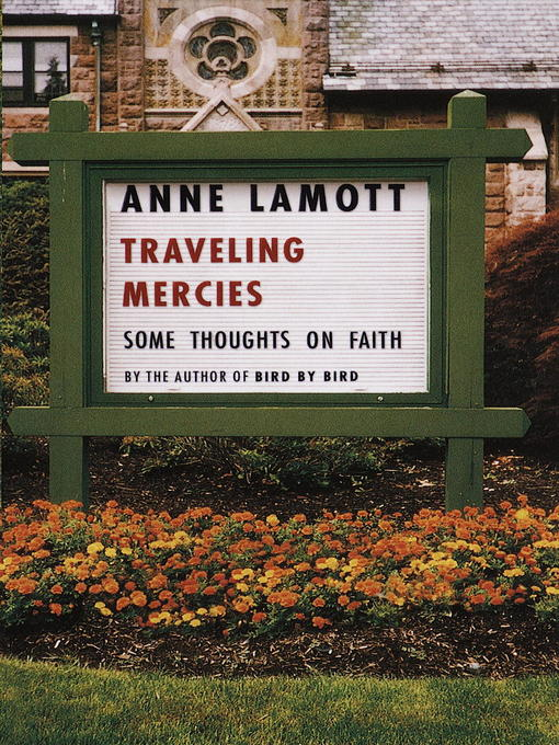 Title details for Traveling Mercies by Anne Lamott - Available