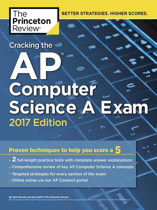 Title details for Cracking the AP Computer Science a Exam, 2017 Edition by Princeton Review - Available