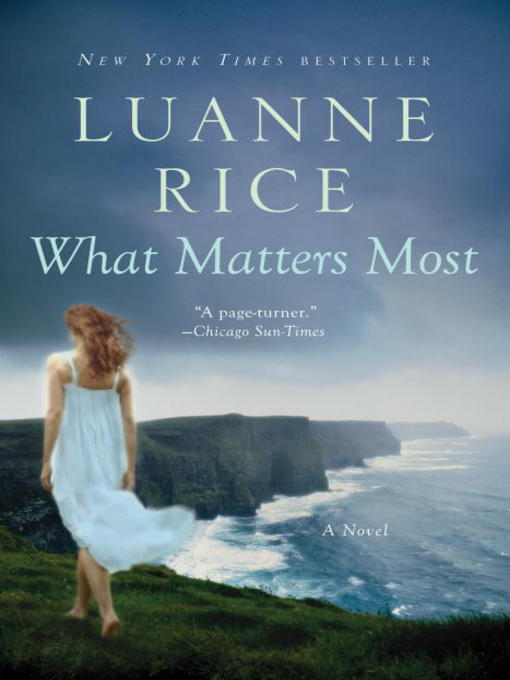 Title details for What Matters Most by Luanne Rice - Wait list