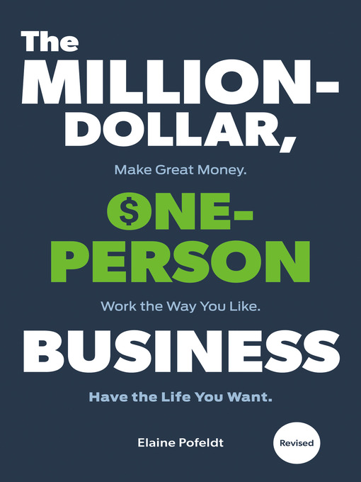 Title details for The Million-Dollar, One-Person Business by Elaine Pofeldt - Available