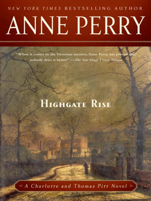 Title details for Highgate Rise by Anne Perry - Available