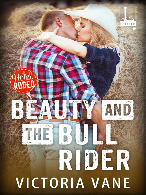 Title details for Beauty and the Bull Rider by Victoria Vane - Wait list