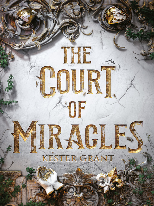 Title details for The Court of Miracles by Kester Grant - Available