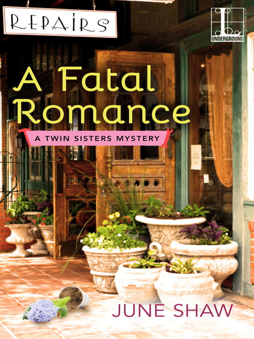 Title details for A Fatal Romance by June Shaw - Available