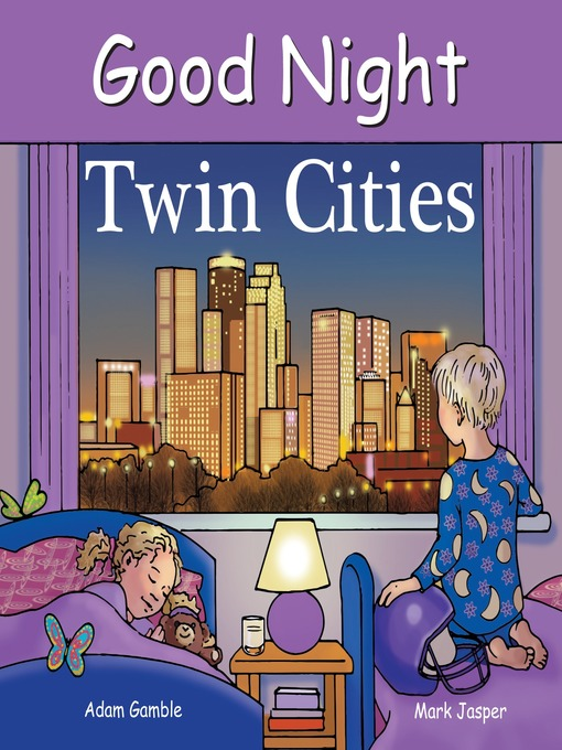 Title details for Good Night Twin Cities by Adam Gamble - Available