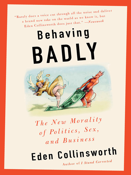Title details for Behaving Badly by Eden Collinsworth - Available