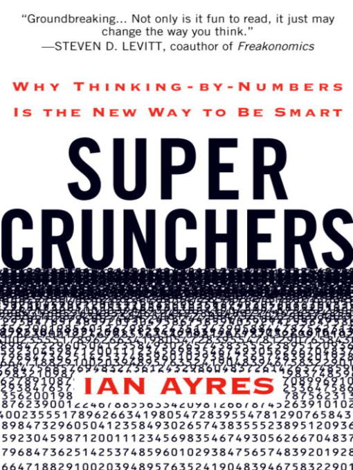 book review supercrunchers As written in an earlier post, super crunchers is a new book about data mining by ian ayres super crunching, according to ayres is the action of applying data.