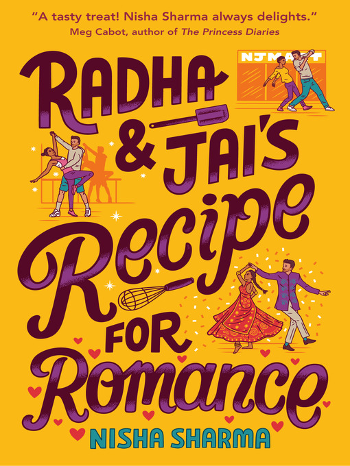 Title details for Radha & Jai's Recipe for Romance by Nisha Sharma - Available