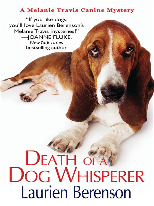 Title details for Death of a Dog Whisperer by Laurien Berenson - Available