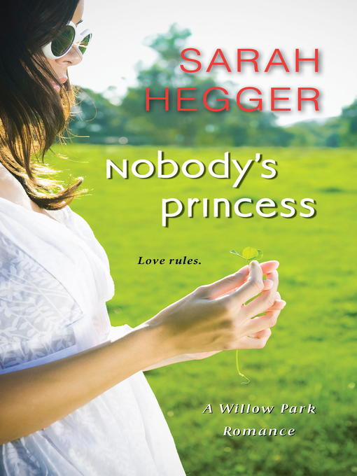 Title details for Nobody's Princess by Sarah Hegger - Wait list