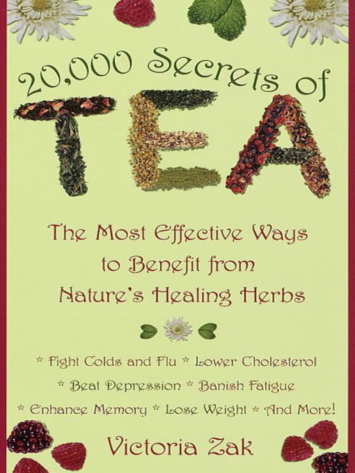 Title details for 20,000 Secrets of Tea by Victoria Zak - Wait list