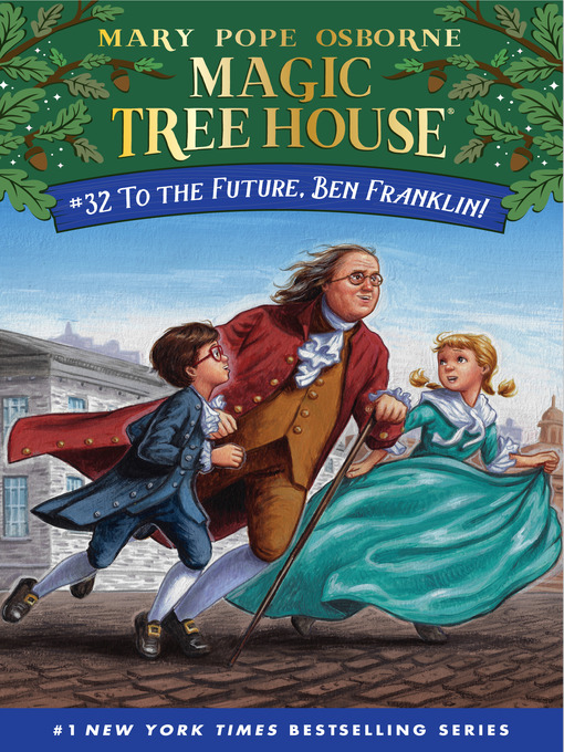 Title details for To the Future, Ben Franklin! by Mary Pope Osborne - Wait list