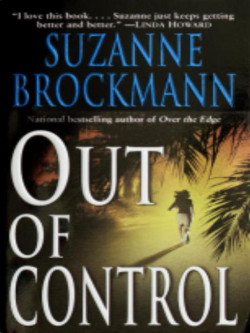 Title details for Out of Control by Suzanne Brockmann - Available
