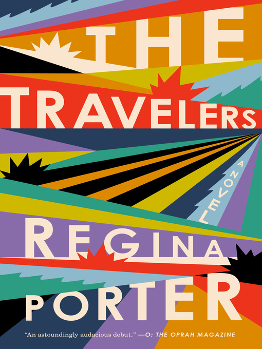 Title details for The Travelers by Regina Porter - Wait list