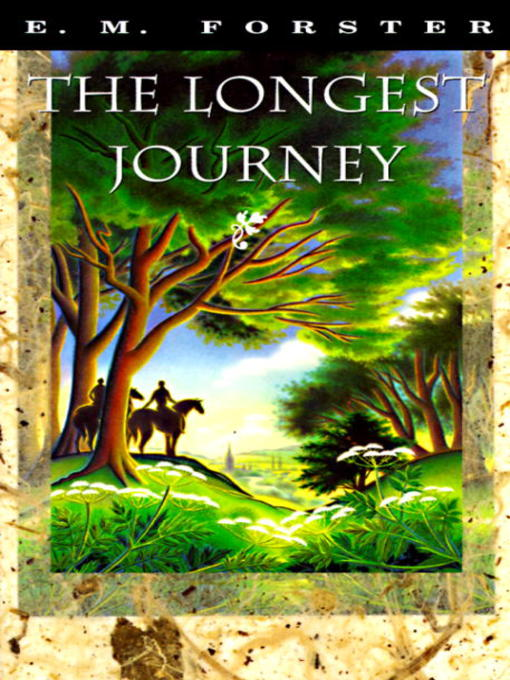 Title details for The Longest Journey by E.M. Forster - Available