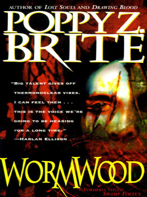 Title details for Wormwood by Poppy Brite - Wait list