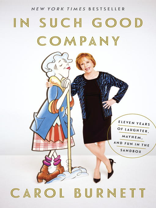 Title details for In Such Good Company by Carol Burnett - Available