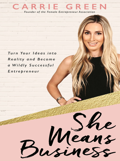 Title details for She Means Business by Carrie Green - Wait list