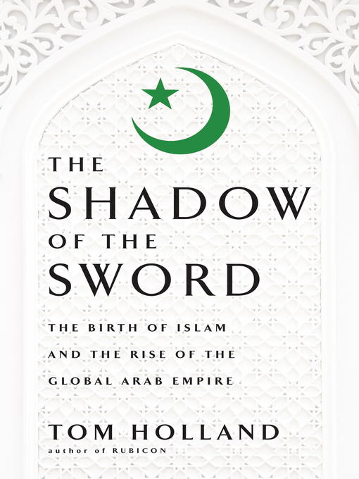 Title details for In the Shadow of the Sword by Tom Holland - Wait list