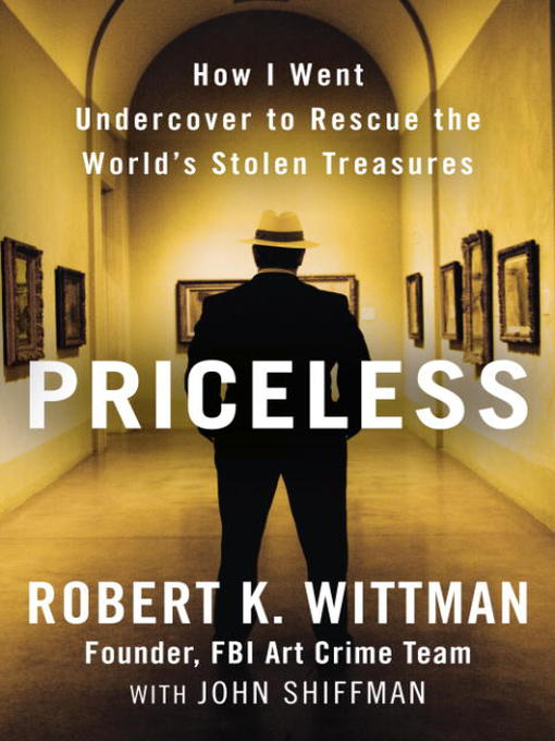 Title details for Priceless by Robert K. Wittman - Available