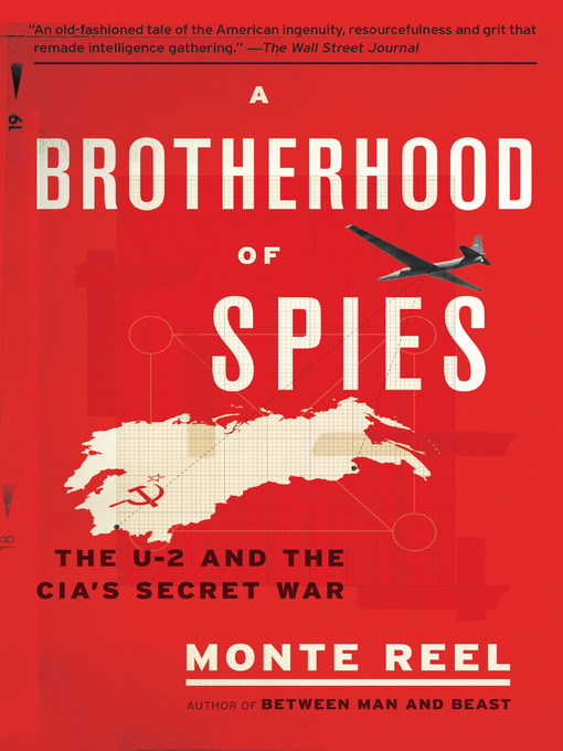 Title details for A Brotherhood of Spies by Monte Reel - Available
