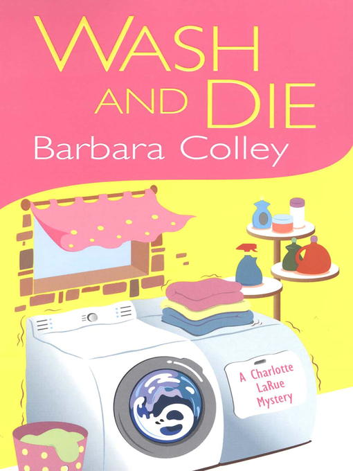 Title details for Wash and Die by Barbara Colley - Available