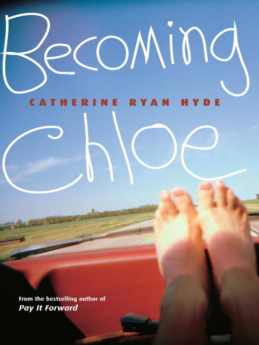 Title details for Becoming Chloe by Catherine Ryan Hyde - Available