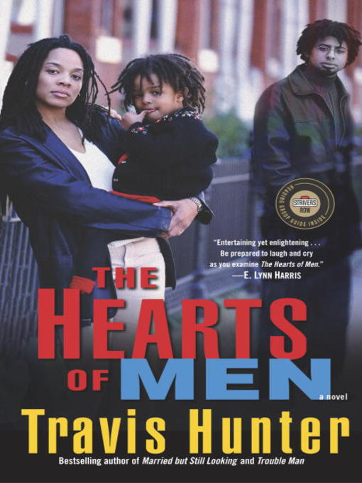 Title details for The Hearts of Men by Travis Hunter - Available