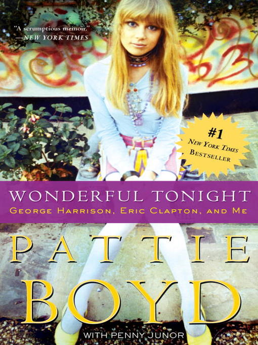 Title details for Wonderful Tonight by Pattie Boyd - Available