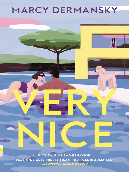 Title details for Very Nice by Marcy Dermansky - Available