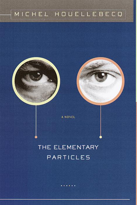 Title details for The Elementary Particles by Michel Houellebecq - Available