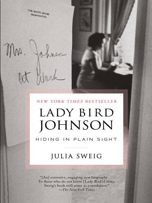 Title details for Lady Bird Johnson by Julia Sweig - Wait list
