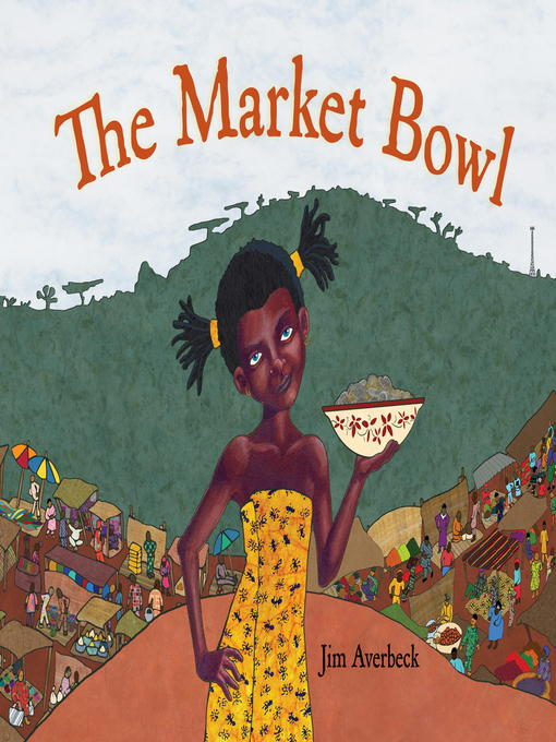 Title details for The Market Bowl by Jim Averbeck - Available