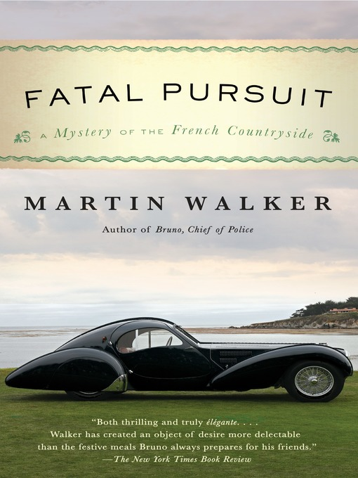 Title details for Fatal Pursuit by Martin Walker - Available