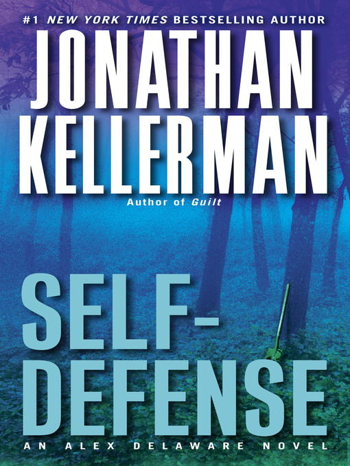 Title details for Self-Defense by Jonathan Kellerman - Available