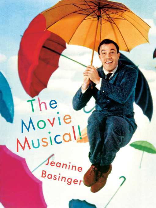 Title details for The Movie Musical! by Jeanine Basinger - Available