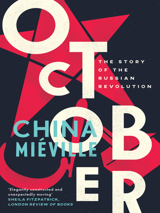 Title details for October by China Miéville - Wait list