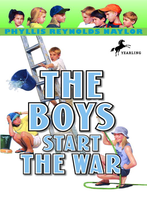 Title details for The Boys Start the War by Phyllis Reynolds Naylor - Available