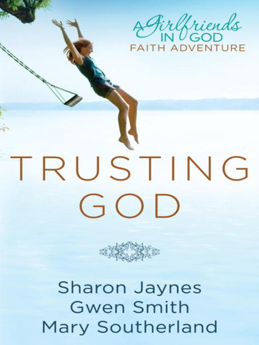 Title details for Trusting God by Sharon Jaynes - Wait list