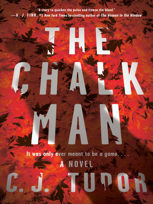 Title details for The Chalk Man by C. J. Tudor - Wait list