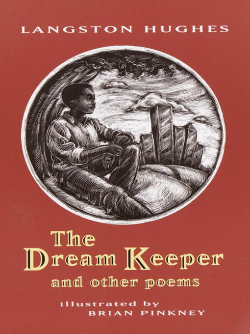 Title details for The Dream Keeper and Other Poems by Langston Hughes - Available