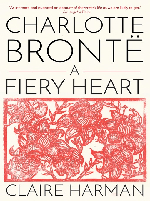 Title details for Charlotte Brontë by Claire Harman - Available