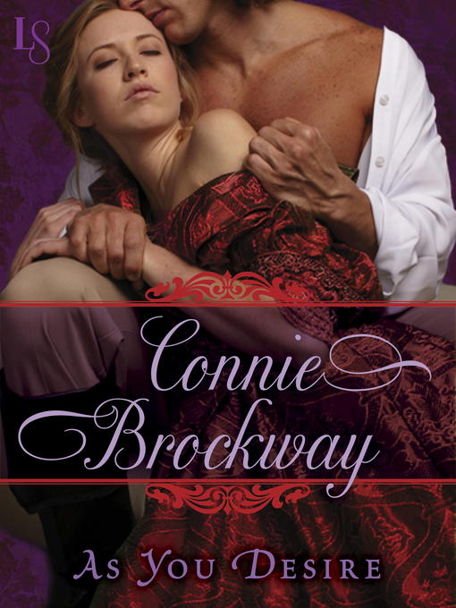 Title details for As You Desire by Connie Brockway - Wait list