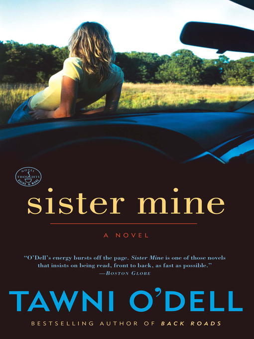 Title details for Sister Mine by Tawni O'Dell - Available