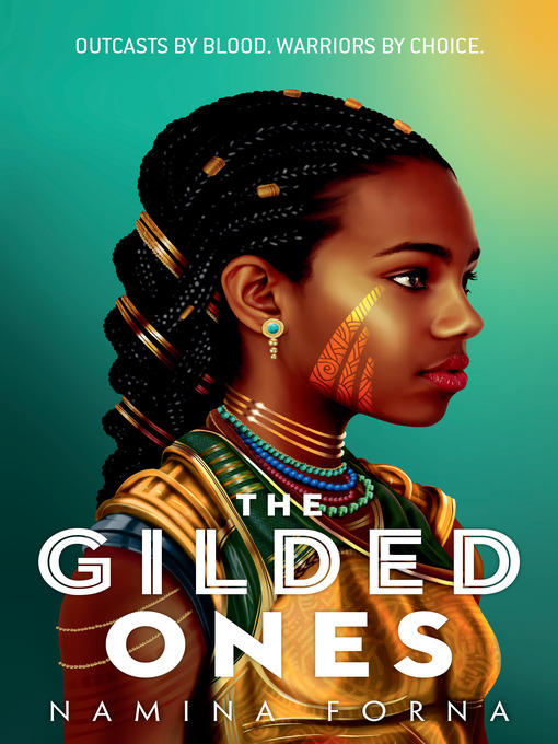 Title details for The Gilded Ones by Namina Forna - Wait list